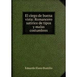 ciego de Buenavista, romancero satírico de tipos y malas costumbres