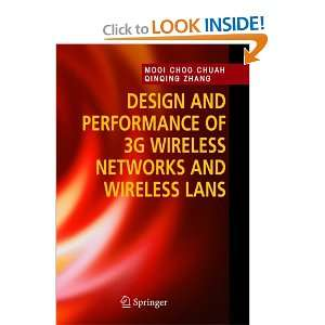 Design and Performance of 3G Wireless Networks and Wireless LANs: Mooi
