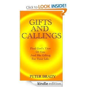 Gifts and Callings Peter Brady  Kindle Store