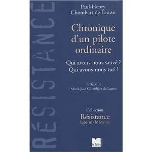pilote ordinaire (9782866456580): Paul Henri Chombard De Lauwe: Books