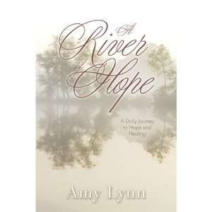 A River of Hope (9781581692495): Amy Lynn: Books