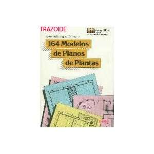164 modelos de planos de plantas. Anselmo.  RODRIGUEZ Books