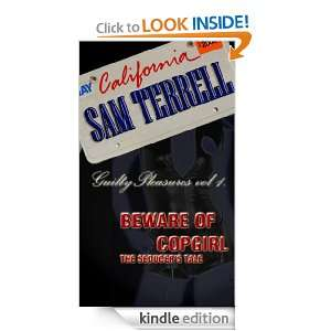 Beware of Copgirl The Seducers Tale (Guilty Pleasures) Sam Terrell