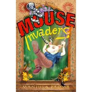 Mouse Invaders (9780330434690): Manjula Padma: Books
