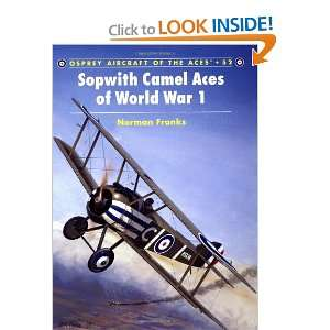 Sopwith Camel Aces of World War 1 (Aircraft of the Aces