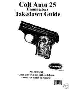 Colt Auto 25 Hammerless Pistol Takedown Guide Radocy