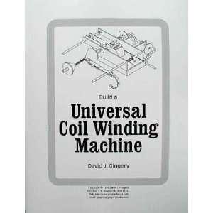 Build a Universal Coil Winding Machine (9781878087102) Books