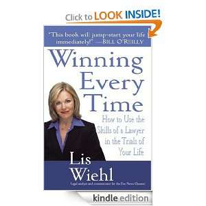Lawyer in the Trials of Your Life: Lis Wiehl:  Kindle Store