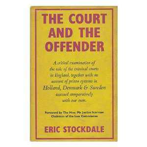 with a Foreword by the Hon. Mr. Justice Scarman Eric Stockdale Books