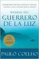 Manual del guerrero de la luz (Warrior of the Light: A Manual)