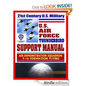 21st Century U.S. Military Air Force Thunderbird Support Manual   Air