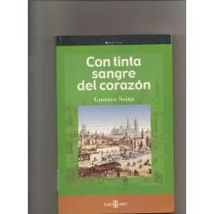 : Con tinta sangre del corazon (9789681104580): Gustavo Sainz: Books