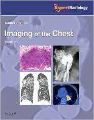 Imaging of the Chest, 2 Volume Set Expert Radiology Series