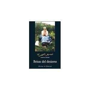 DEL DESIERTO (Spanish Edition) (9789875562264): WEHBE MARY: Books