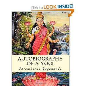 Autobiography of a Yogi (9781463644444): Paramhansa Yogananda: Books