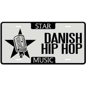 New  I Am A Danish Hip Hop Star   License Plate Music