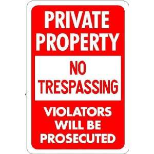 PRIVATE PROPERTY NO TRESPASSING 18x12 Aluminum Sign