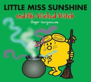 Little Miss Sunshine and the Wicked Witch (Mr. Men
