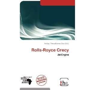 Rolls Royce Crecy (9786138908876) Indigo Theophanes Dax Books