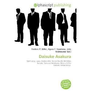 Daisuke Asakura (French Edition) (9786133704930): Books