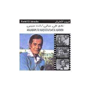 Nagham Fi Hayati/Enta Habibi Farid El Attrache Music
