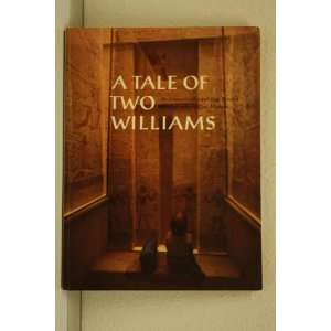 Tale of Two Williams Diana; Heckel, Inge Goldin, Carl Mydans Books