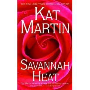 Savannah Heat [Mass Market Paperback] Kat Martin Books