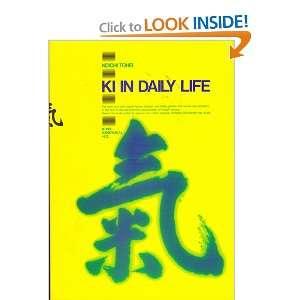 Ki in Daily Life Koichi Tohei Books