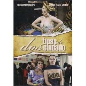 DOS TIPAS DE CUIDADO:SASHA MONTENEGRO: Movies & TV