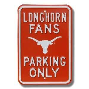 Texas Longhorns Orange Fans Only Parking Sign Sports