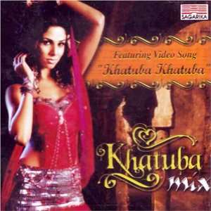 Khatuba mix(indian/hindi/music collection/remix /bollywood