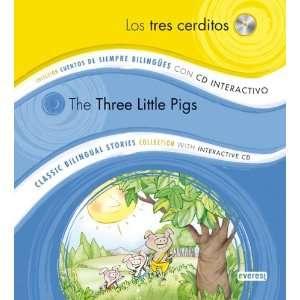 Los Tres Cerditos/The Three Little Pigs (Spanish Edition