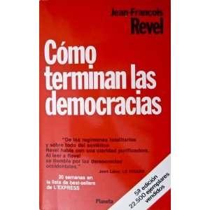 democracias Jean Francois Revel, Branko Lazitch, Mauro Armino Books