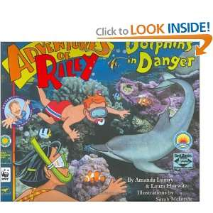 of Riley  Dolphins in Danger (9780974841113): Amanda Lumry: Books