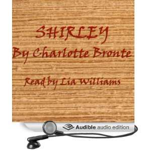 Shirley (Audible Audio Edition) Charlotte Bronte, Lia Williams Books
