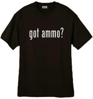 Shirt/Tank   Got Ammo?   guns arms shells brass bullets