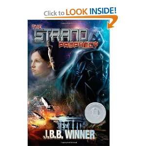 he Srand Prophecy (9780979054853) Winner wins, JBB Winner Books