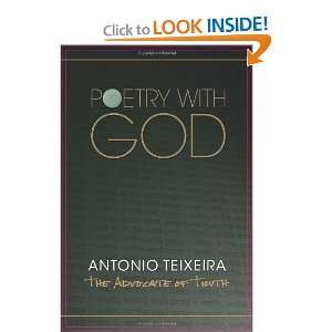 God (9781609765750): The Advocate of Truth. Antonio Teixeira: Books