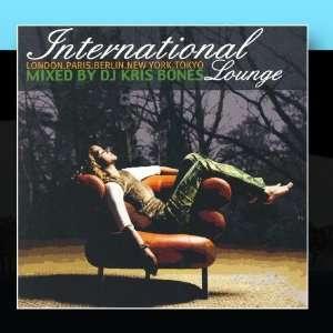 Lounge Vol. 1, Mixed By DJ Kris Bones Various Artists Music