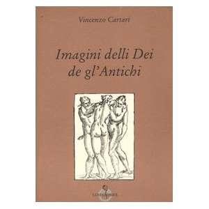 delli dei de glantichi (9788874350650) Vincenzo Cartari Books