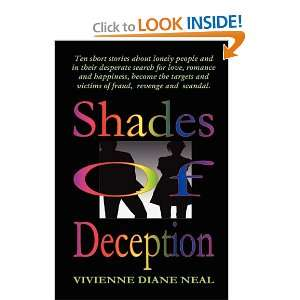 Shades of Deception (9780578031873): Vivienne Diane Neal: Books