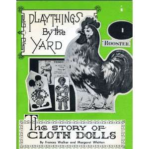 : The Story of Cloth Dolls: Frances Walker, Margaret Whitton: Books