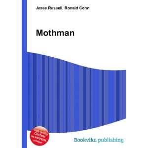 Mothman: Ronald Cohn Jesse Russell: Books