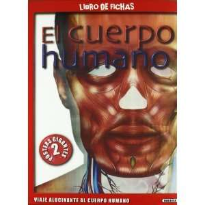 El cuerpo humano / The human body (Spanish Edition