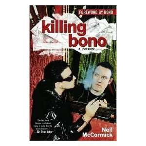 Killing Bono Publisher MTV; Original edition  N/A