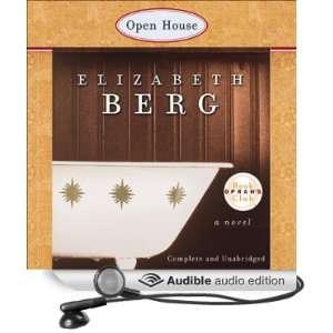 Open House (Audible Audio Edition) Elizabeth Berg, Becky Baker Books