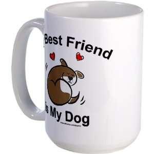 Best Friend Dog Pets Large Mug by  Everything
