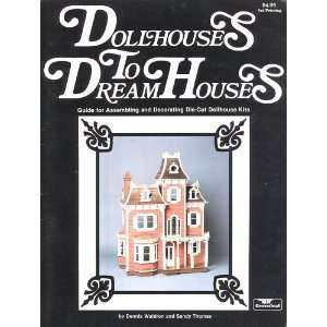 Dollhouses to Dream Houses: Guide for Assembling and