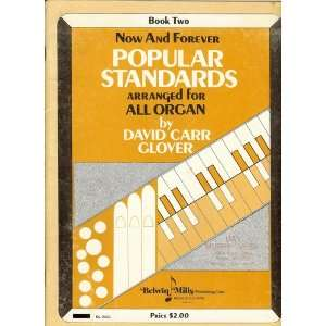 STANDARDS Arranged for All Organs Book One David Carr Glover Books