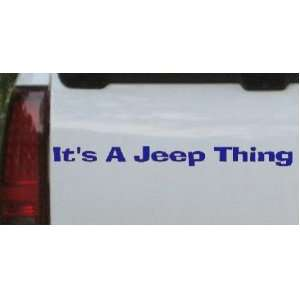 Blue 58in X 4.8in    Its A Jeep Thing Off Road Car Window Wall Laptop